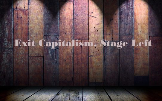 Exit Capitalism, Stage Left: Episode 4 - What Is Mutual Aid?