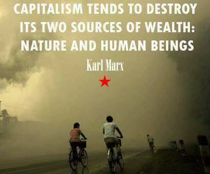 Capitalism Tends To Destroy.......