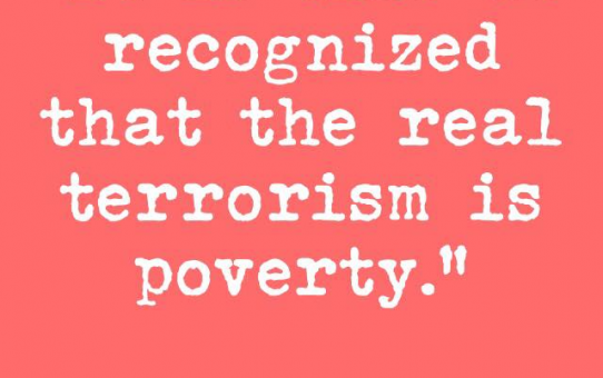 Real Terrorism Is Poverty